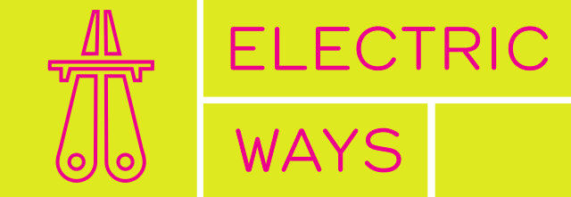 Electric Ways